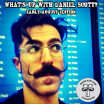 What's up with Daniel Scott? Early August edition.