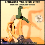 AcroYoga Training Video: Trap Door & One Happy Thought
