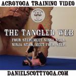 AcroYoga Training Video: Four Step & Tangled Web
