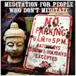 Meditation and stuff.