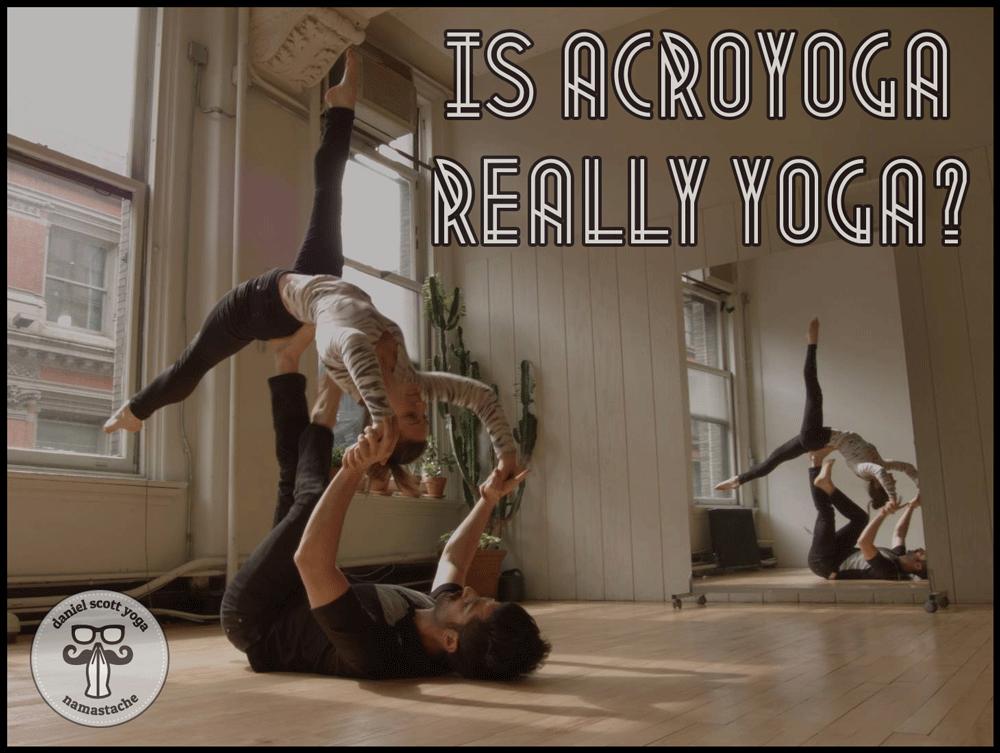 Is AcroYoga Really Yoga?