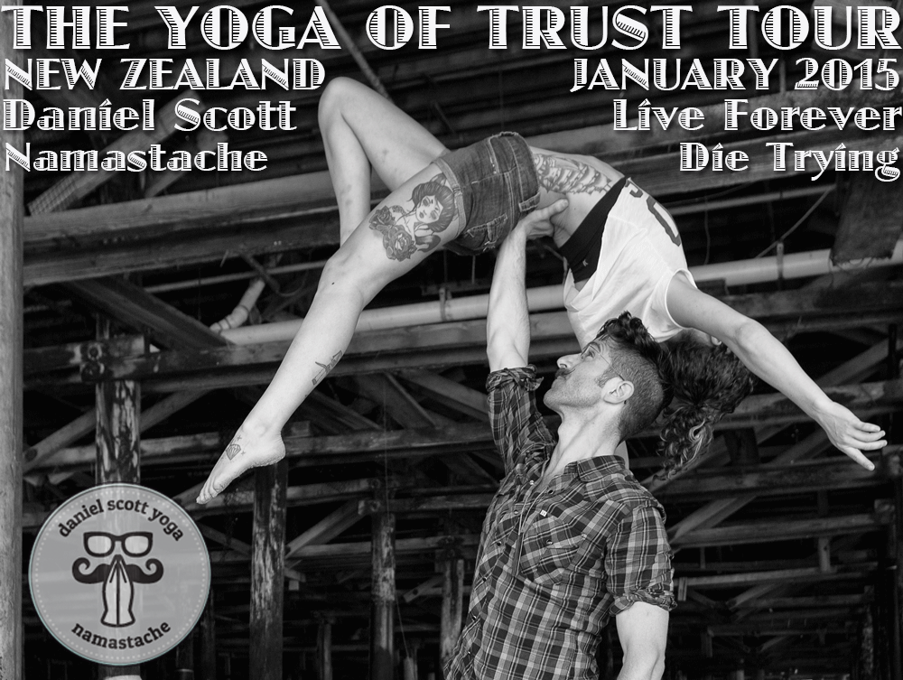 AcroYoga, Daniel Scott, & the Yoga of Trust: New Zealand ...